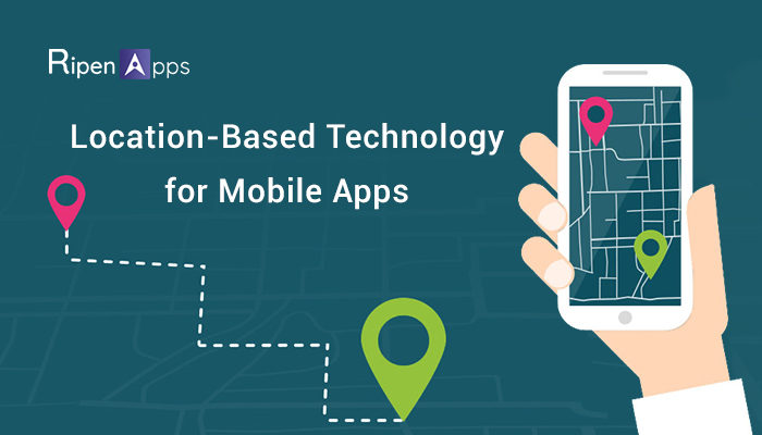 Location-Based Technology for Mobile Apps