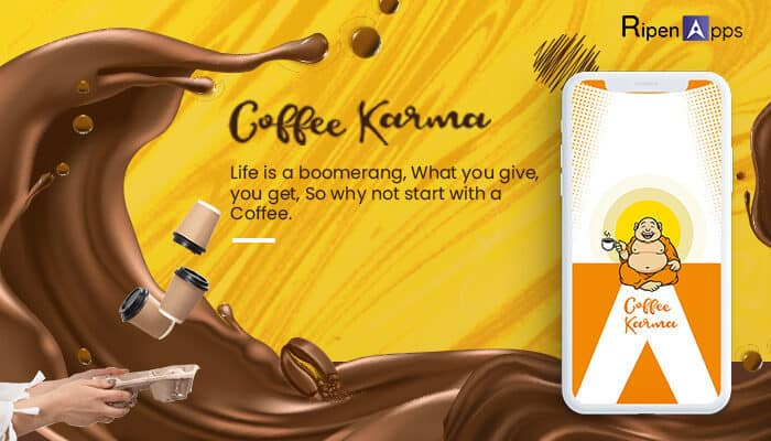 Coffee Karma An Exclusive App to Share Good Karma through a Coffee